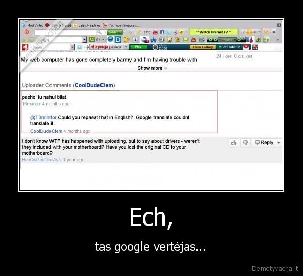 youtube google translate vertejas | Demotyvacija.lt