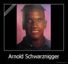 [Изображение: demotyvacija.lt_Arnold-Schwarznigger-_132596314455.jpg]